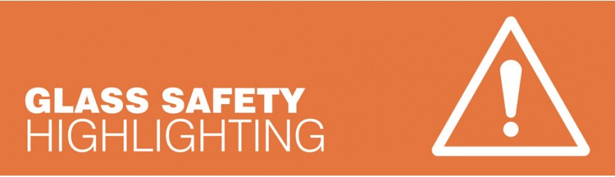Glass Safety Highlighting