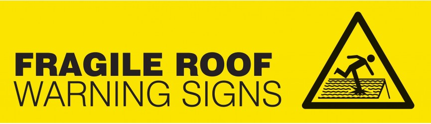 Fragile Roof Warning Signs