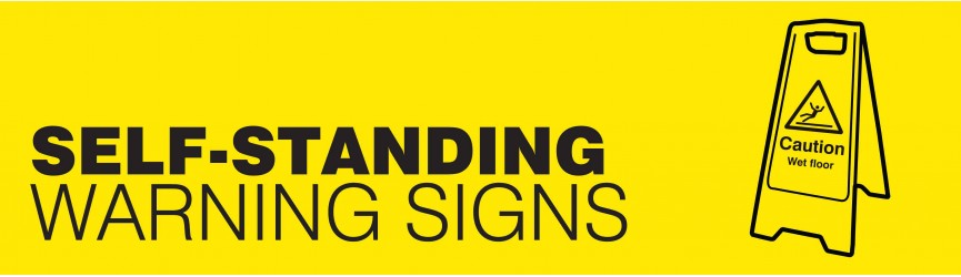 Self Standing Warning Signs