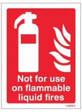 Not for use on Flammable Liquid Fires