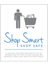 Shop Smart - Social Distancing Policy is in Operation