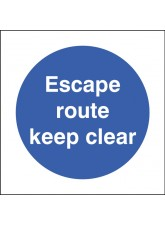 Escape Route Keep Clear
