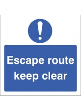 Escape Route Keep Clear !