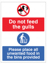 Do not feed the gulls - Please place all unwanted food in the bins