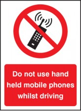 Do Not use Hand Held Mobiles Driving