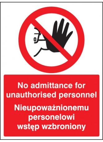 No Admittance to Unauthorised Personnel (English / Polish)