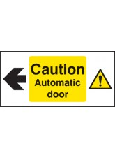Caution Automatic Door Left