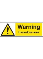 Warning Hazardous Area