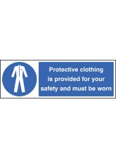 Protective Clothing Provided for Your Safety Must Be Worn