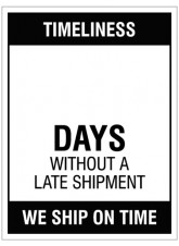 "Small Wipe Clean Board ""Timeliness (Write Number) Days without a Late Shipment"""