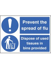 Prevent the Spread of Flu - Dispose of Used Tissues in Bins Provided