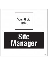 Site Manager - Your Photo Here - Site Saver Sign - 400 x 400mm