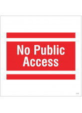 No Public Access - Site Saver Sign - 400 x 400mm
