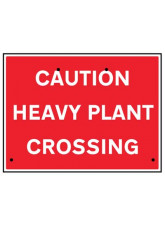 Re-Flex Sign - Caution heavy plant crossing