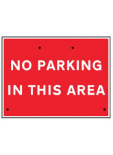 Re-Flex Sign - No Parking in this Area