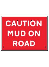 Re-Flex Sign - Caution mud On road