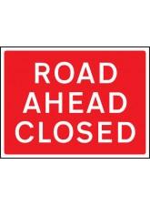 Road Ahead Closed - Class RA1 - 1050 x 750mm