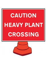 Reflective Cone Sign - Caution Heavy Plant Crossing