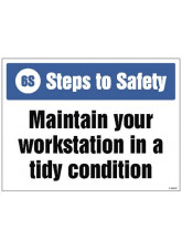6S Steps to Safety - Maintain your Workstation in a tidy Condition