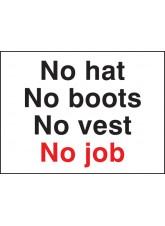 No Hat No Boots No Vest No Job