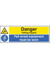 Danger Falling Hazard Fall Arrest Equipment Must be Worn