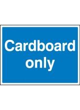 Cardboard Only
