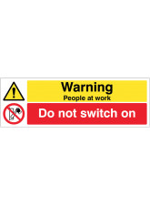 Warning People at Work Do Not Switch On