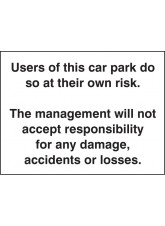 Users of this Car Park Do So At Own Risk