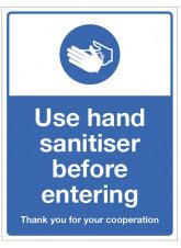 Use Hand Sanitiser before Entering
